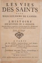 ( RELIGION ) La vie des saints pour tous les jours de lâ??annee, avec lâ??histoire des mysteres de N( otre ) Seigneur. Nouvelle edition, augmentee a la fin de
