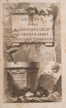 ( LITTERATURE ) BIANCONI (Giovanni Lodovico). - Lettere sopra A. Cornelio Celso al celebre abate Girolamo Tiraboschi. Rome, Stamperia di G. Zempel,