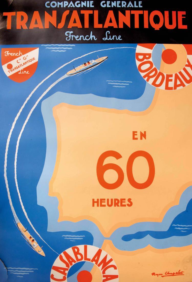 Roger CHAPELET (1903-1995) Affiche Compagnie Générale Transatlantique, French Line Bordeaux Casablanca 100 x 62 cm., déchirures.