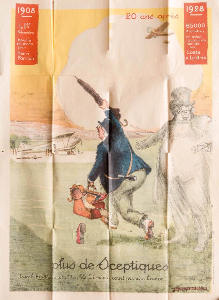 Villa Georges «Plus de sceptiques» Prudhomme: «Mon fils, lui-même court prendre l'avion...!» 1908-1928, 20 ans après, 65000 km en avion autour du monde par Coste et Le Brix. 80 x 60 cm. 2 petits trous aux plis.