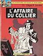 BLAKE ET MORTIMER. (E.P. JACOBS)  L'affaire du collier. Dargaud, septembre 1967. Imprimerie Lempoel. Edition Originale française. (dernier titre  « L'affaire du collier »).