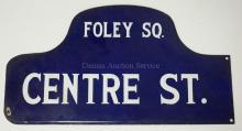 VINTAGE ENAMELED NEW YORK CITY STREET SIGN. CENTRE ST & FOLEY SQUARE. DOUBLE SIDED. 21 3/4 X 11 5/8 IN.