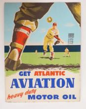 ADVERTISING POSTER FOR *ATLANTIC AVIATION HEAVY DUTY MOTOR OIL*. 18 1/2 X 24 1/2 IN. PRINTED ON PAPERBOARD WITH SOME WEAR ON EDGES & CORNERS.