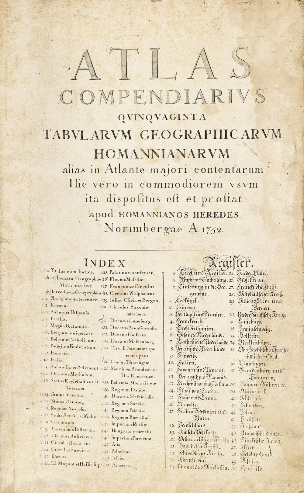 """HOMANN, JOHANN BAPTIST: """"Atlas Compendiarius quinquaginta Tabularum geographicarum Homannianarum alias in Atlante majori contentarum. Hic vero in commodiorem usum ita dispositus est et prostat apud Homannianos Heredes""""."""