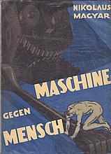 Nikolaus Magyar. Maschine gegen Mensch. Wien und Leipzig, E. Prager 1933. Gr.-8°. 191 S