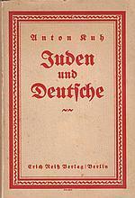 Anton Kuh. Juden und Deutsche. Ein Resumé