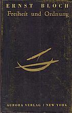 Ernst Bloch. Freiheit und Ordnung. Abriss der Sozial-Utopien. New York, Aurora 1946. 8°