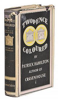Hamilton (Patrick). Twopence Coloured, 1928;