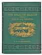 Benjamin (S.G.W.). The Atlantic Islands as a