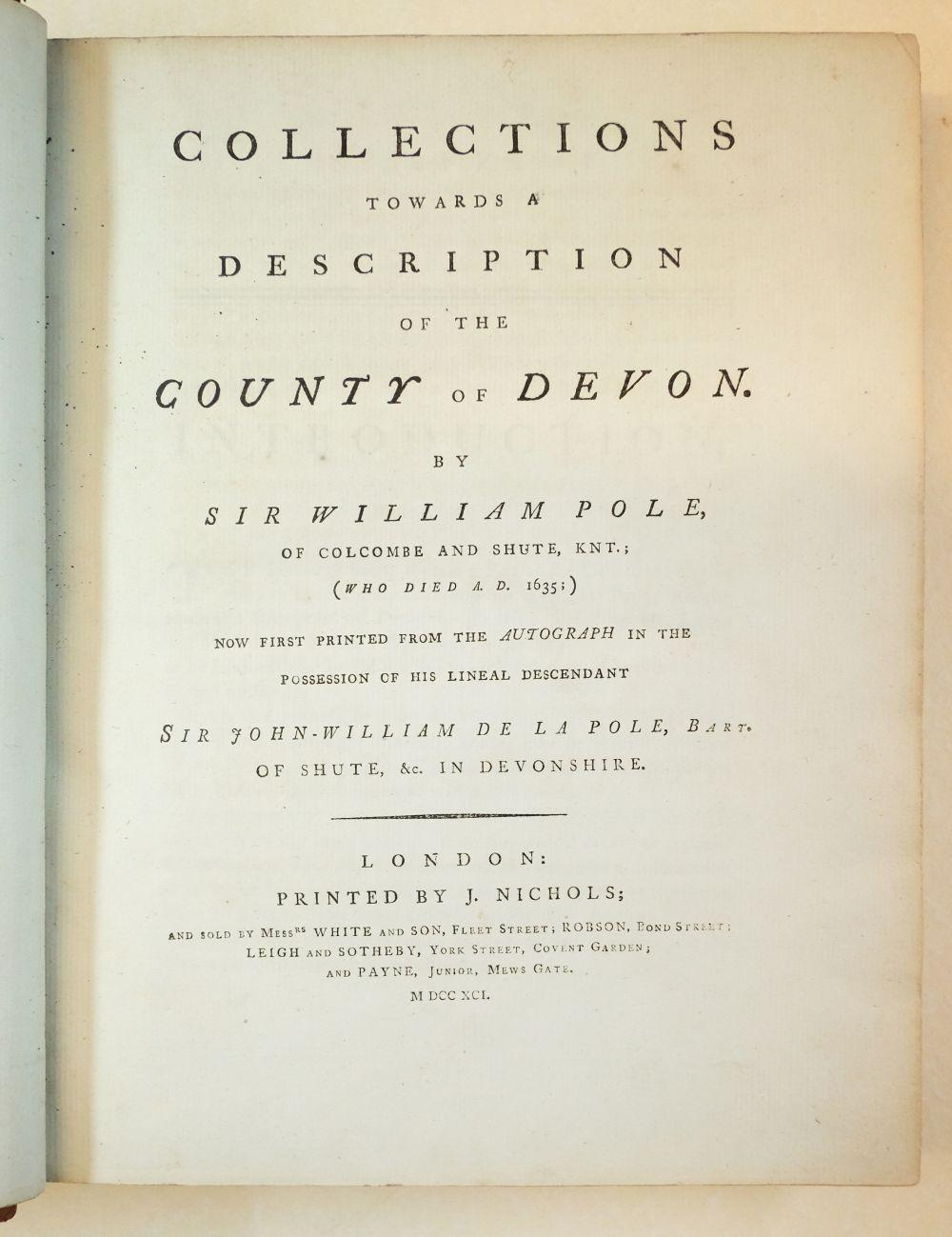 Pole (Sir William). Collections Towards a Description of the County of Devon, 1791