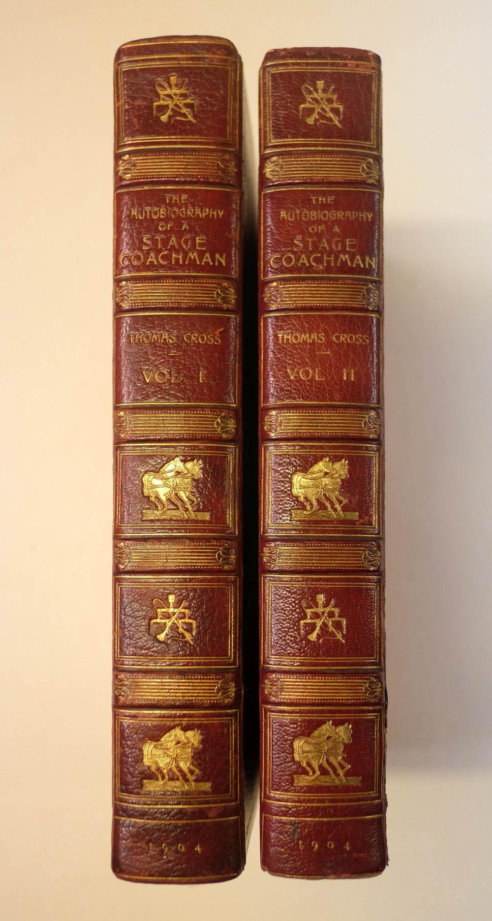 Cross (Thomas). The Autobiography of a Stage Coachman, 2 volumes, 1904