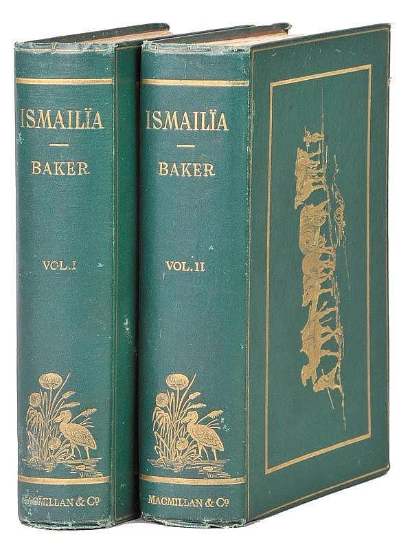 Baker (Sir Samuel W.). Ismailia. A Narrative of