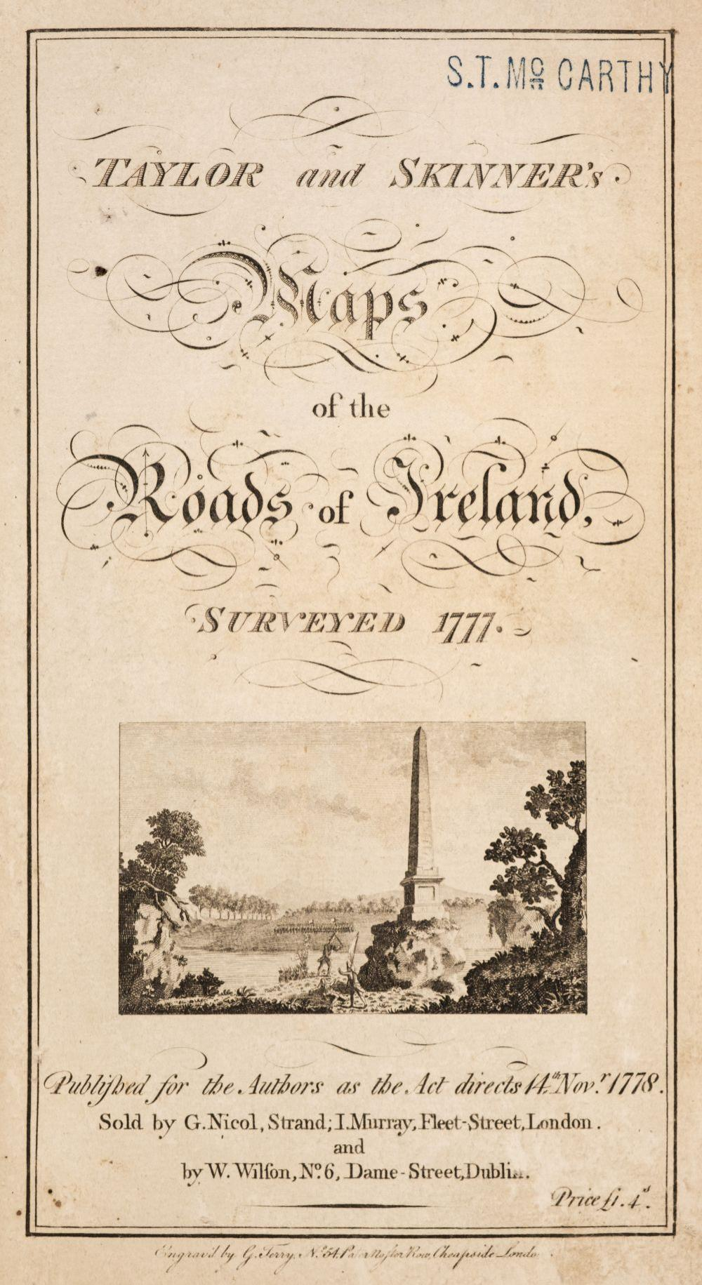 Taylor (George) & Skinner (Andrew). Maps of the Roads of Ireland, London: For the Author, 1778