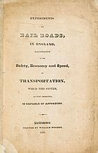 Experiments on Rail Roads, in England, illustrative of the Safety, Economy and Speed,
