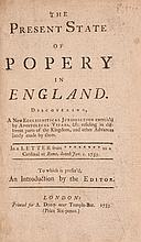 E. The Present State of Popery in England [the West Indies, Maryland etc