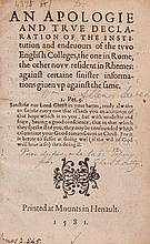 An Apologie and True Declaration of the Institution and endeuours of the two...