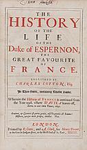 Girard (Guillaume) - The History of the Life of the Duke of Espernon,