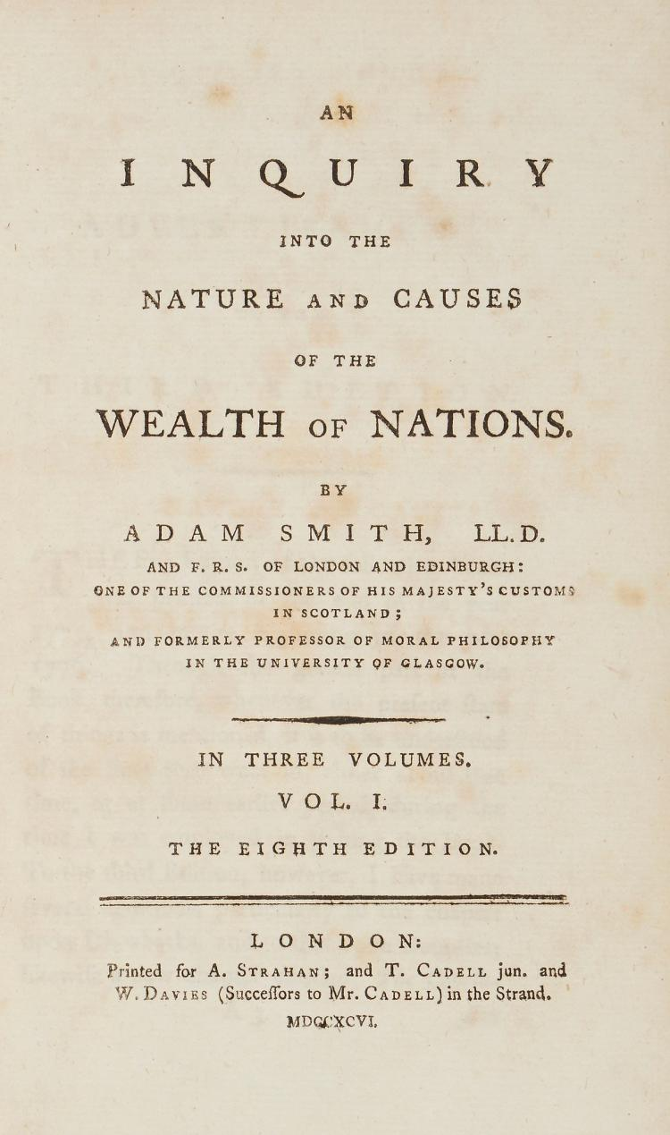 Smith (Adam) - An Inquiry into the Nature and Causes of the Wealth of Nations,