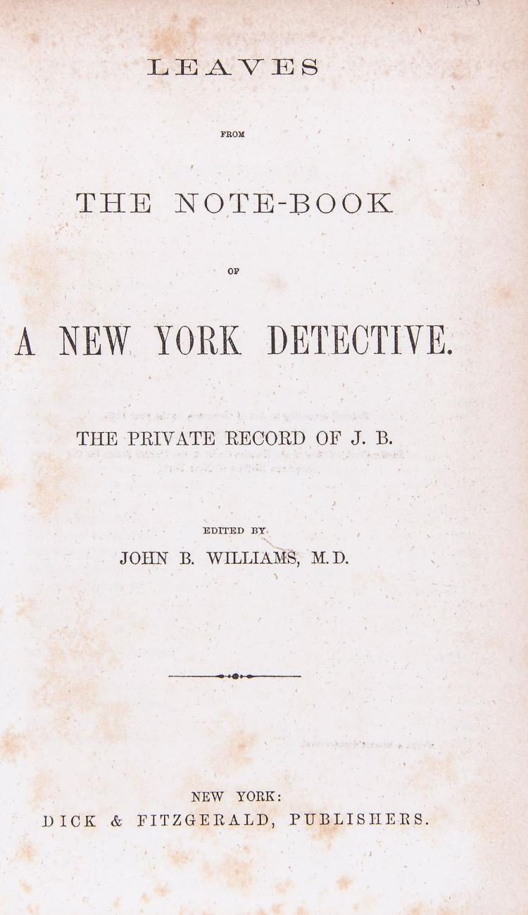 Williams - Leaves from the Note-Book of a New York Detective