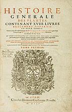 Dalechamps (Jacques) - Histoire generale des plantes, contenant xviii livres egalement departis en deux tomes,