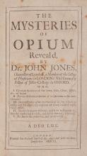 Jones (John) - The Mysteries of Opium, Reveal'd,