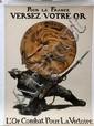 WWI VICTORY POSTER, 'POUR LA FRANCE VERSEZ VOTRE OR', C. 1915, 45