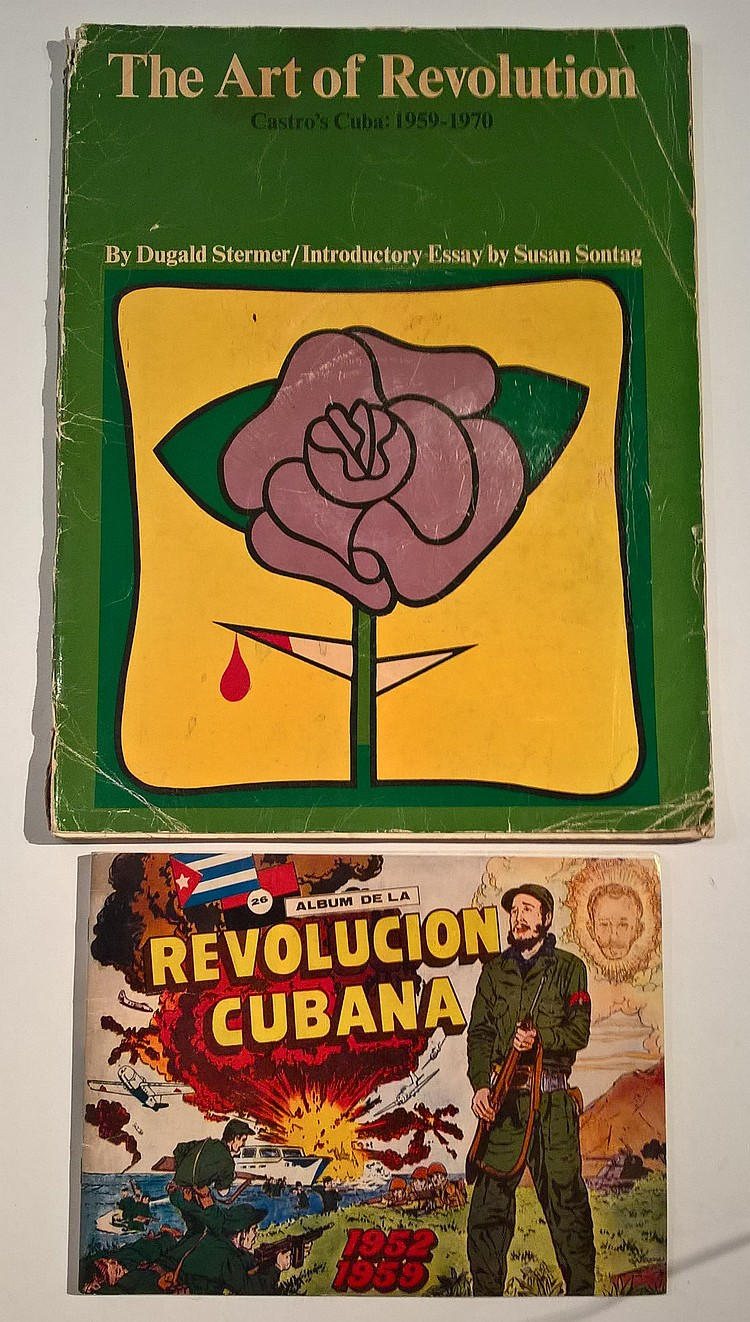 The Art of Revolution Castro's Cuba:1959-1970 By D