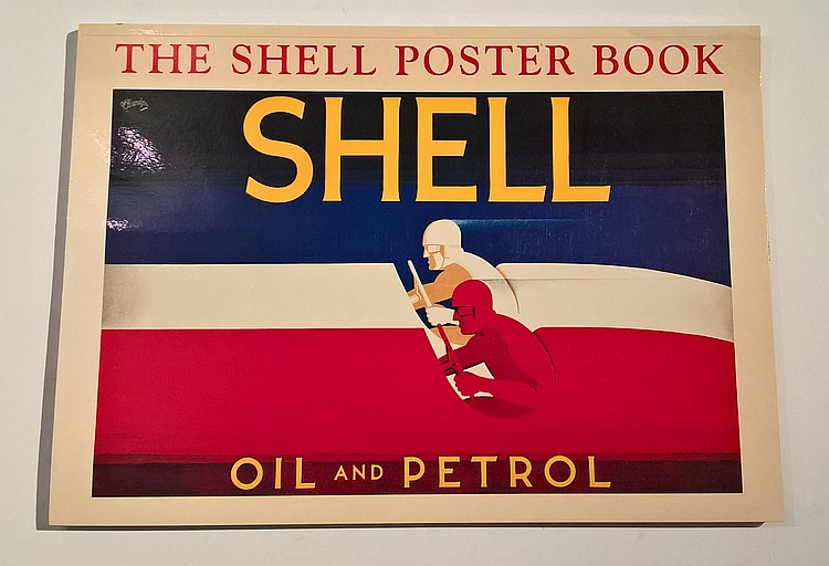 The Shell Poster Book, SHELL OIL AND PETROL, First