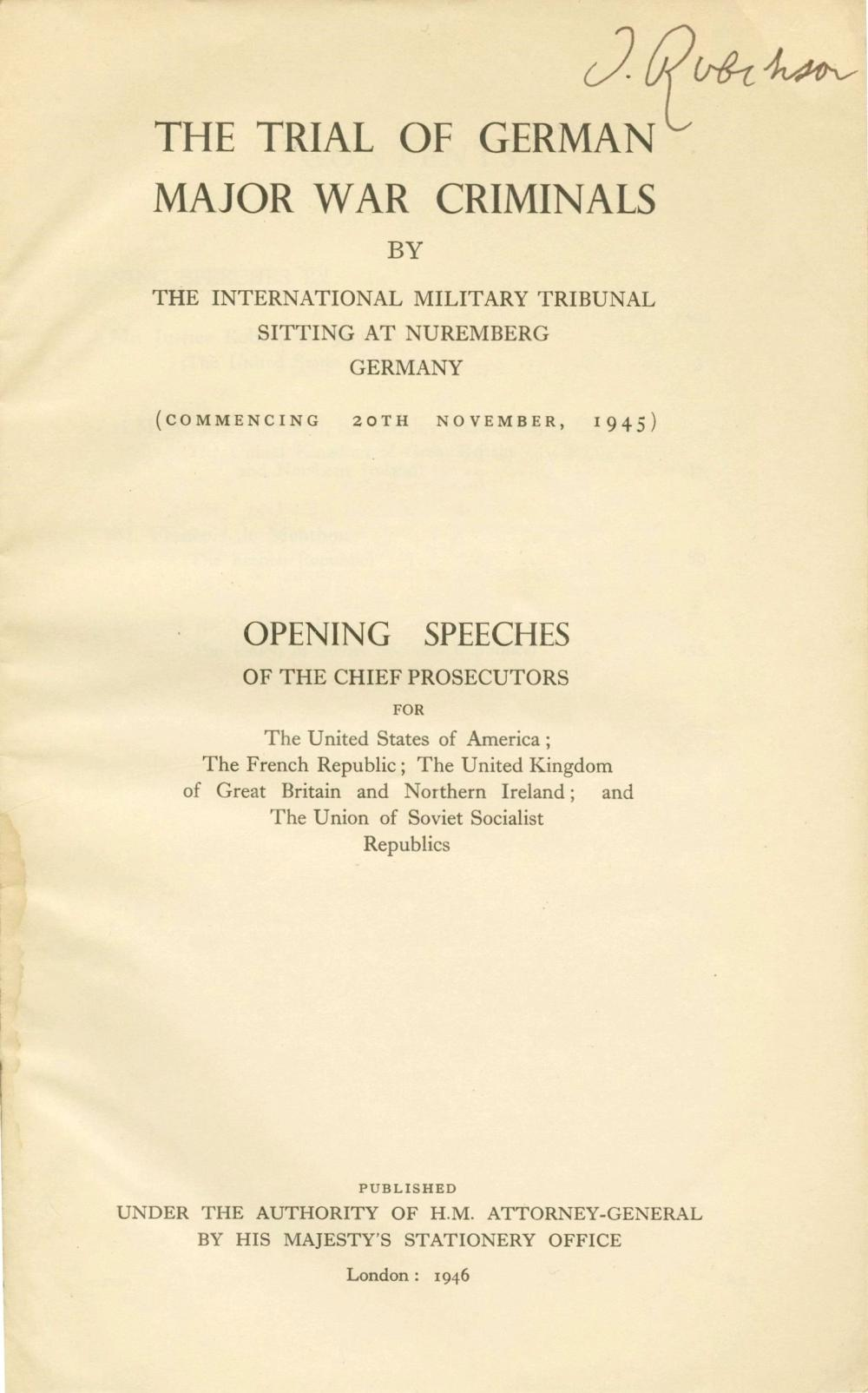 Holocaust - Minutes of the Opening Speeches at the Nuremberg Trials - First Edition - The Copy of Dr. Jacob Robinson - United States Attorney at the Nuremberg Trials