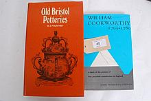 Old Bristol Potteries: Being an Account of the Old