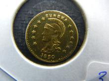 1850 California Gold Token. Enhanced!