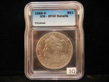 1899-O Morgan Dollar ICG - EF40 Details Polished
