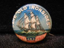 1925 Old Ironsides pinback. This is a cool piece