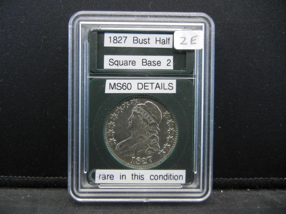 1827 Bust Half, Square Base 2, BU Quality, Rare like this