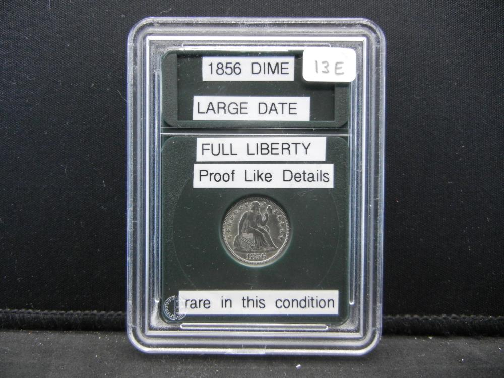 1856 Seated Dime. Proof Like Details. Large Date. Rare in this Conditon