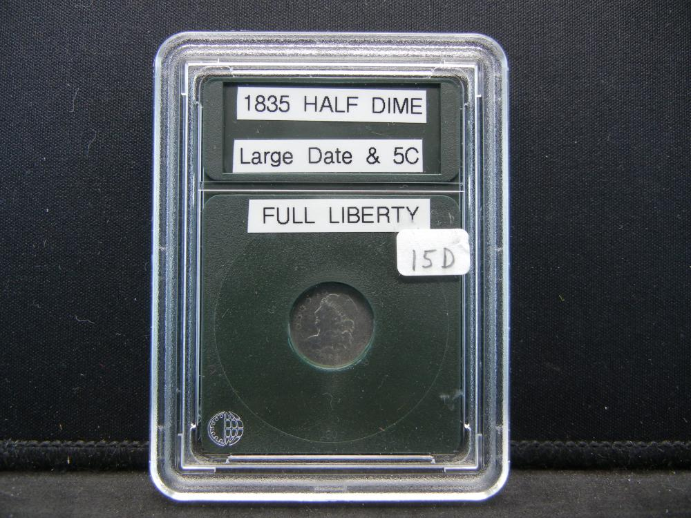 1835 Half Dime, Large Date and 5 Cent. Full Liberty