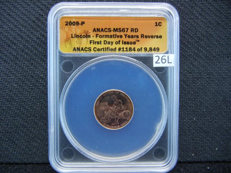 2009 Lincoln Cent first day of issue graded MS67 Red by ANACS grading company. Formative years reverse.
