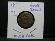 Lot 22: 1871 Shield Nickel. Tough Date. Good detail.