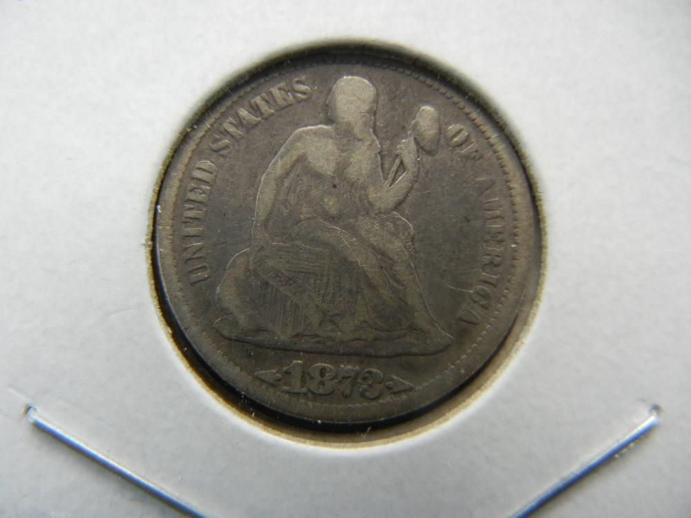 1873 With Arrows Seated Dime.  Original Fine.