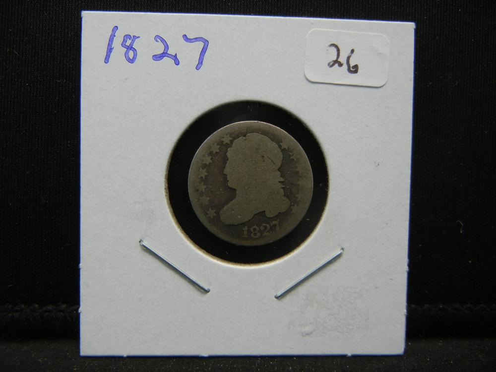 Lot 26: 1827 Capped Bust Dime. Original.