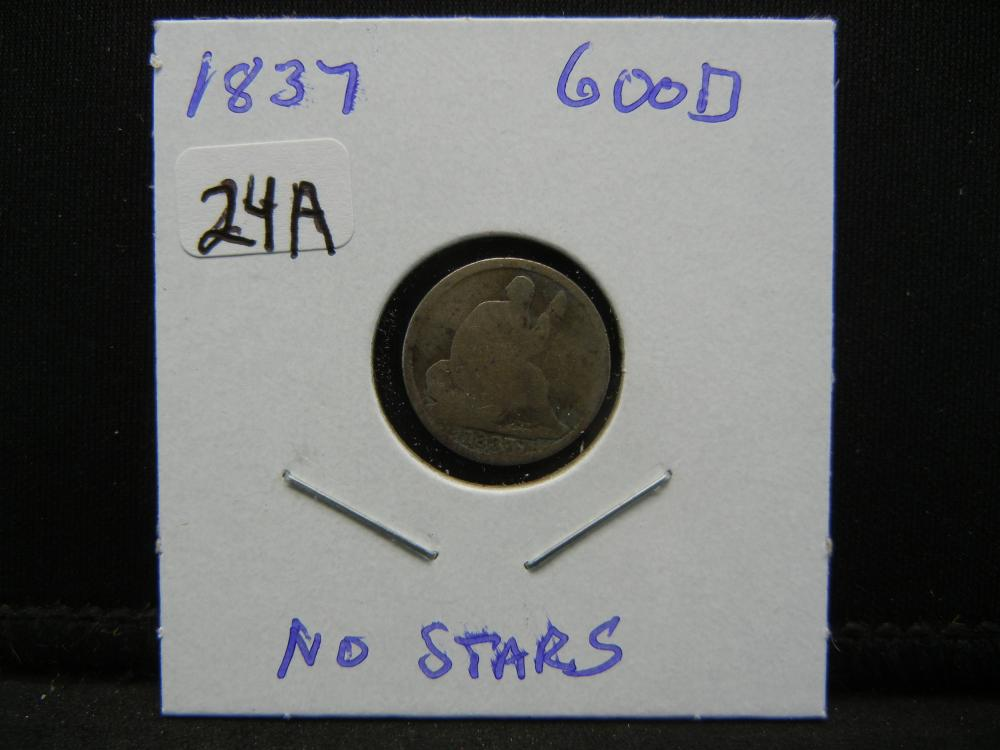 Lot 24A: 1837 No Stars Half Dime. Good. Scarce.