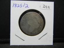 Lot 29A: 1825/2 Capped Bust Quarter. Good.