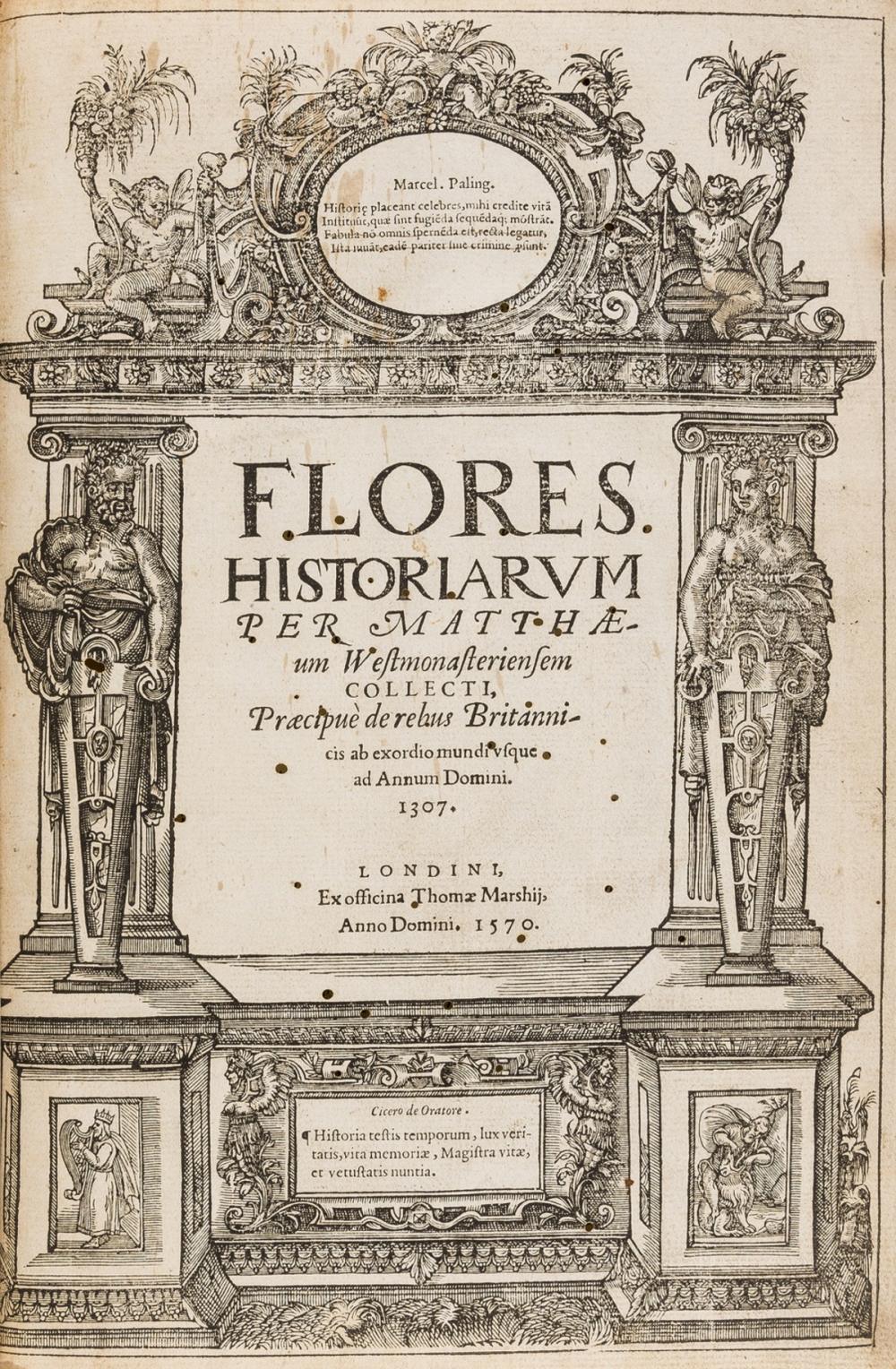 [Paris (Matthew)] Flores Historiarum per Matthaeum Westmonasteriensem Collecti, 1570.
