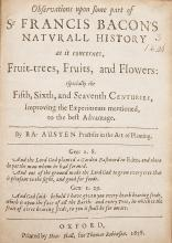 Austen (Ralph) Observations upon some part of Sr Francis Bacon's naturall history as it concernes, fruit-trees, fruits, and flowers, Oxford, Printed by Hen: Hall, for Thomas Robinson, 1658.