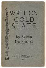 Pankhurst (Sylvia) Writ on Cold Slate, first and only edition, [1922]; and another suffragette work (2)