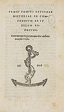 Justinus. Trogi Pompei Externae Historiae in Compendium ab Iustino Redactae, 1522.