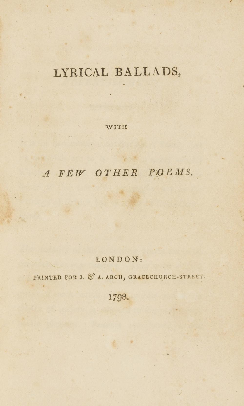 [Wordsworth (William) and Samuel Taylor Coleridge.] Lyrical Ballads, with a few other poems, first edition, second issue, for J. & A. Arch, 1798.