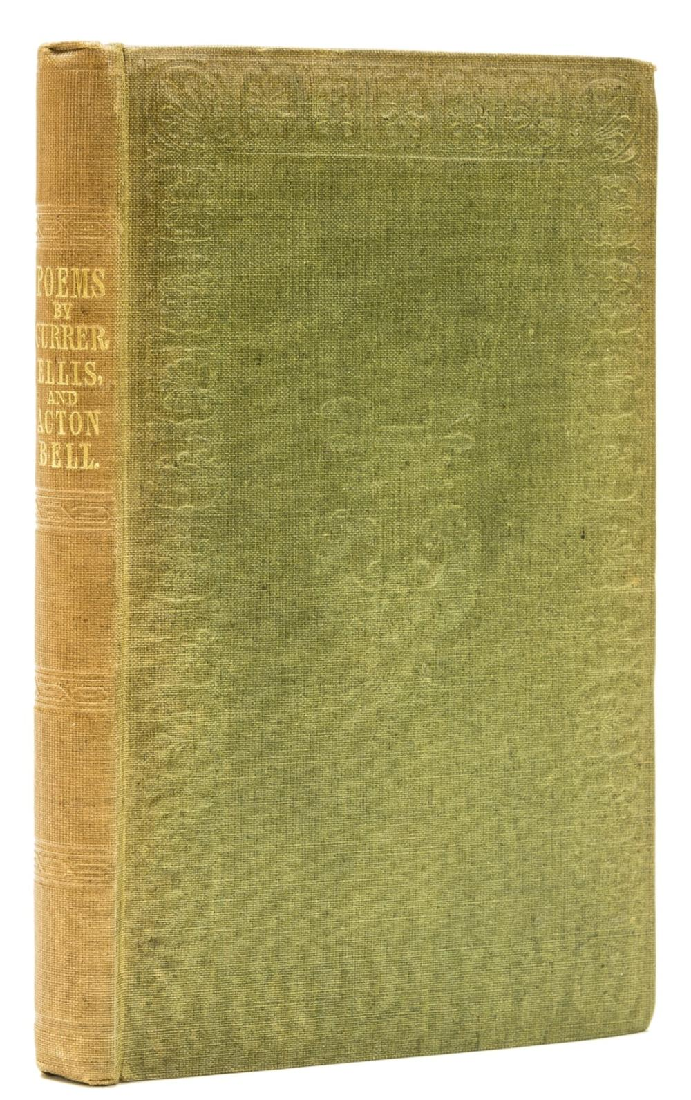 """[Brontë (Charlotte, Emily and Anne)], """"Currer, Ellis & Acton Bell"""". Poems, first edition, second issue, original green cloth, Smith, Elder and Co., 1846 [but 1848]."""