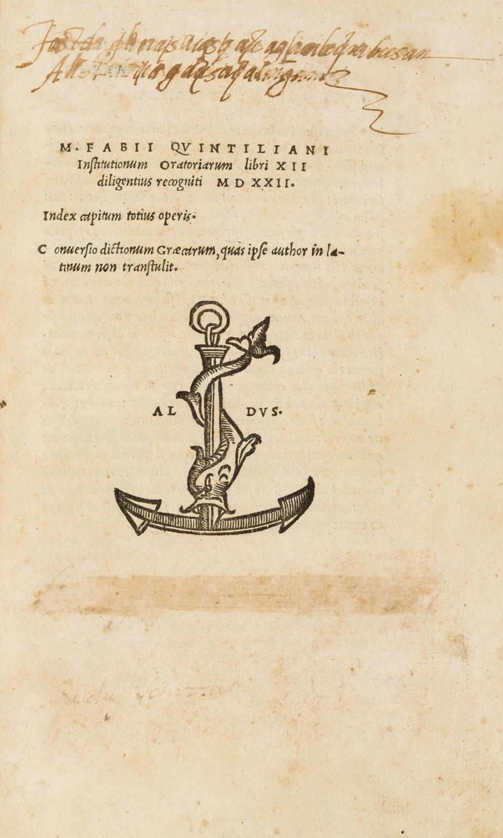 Aldus.- Quintilianus (Marcus Fabius) Institutionum oratoriarum libri XII, [Venice], [House of Aldus & Andrea Torresani],, 1521.
