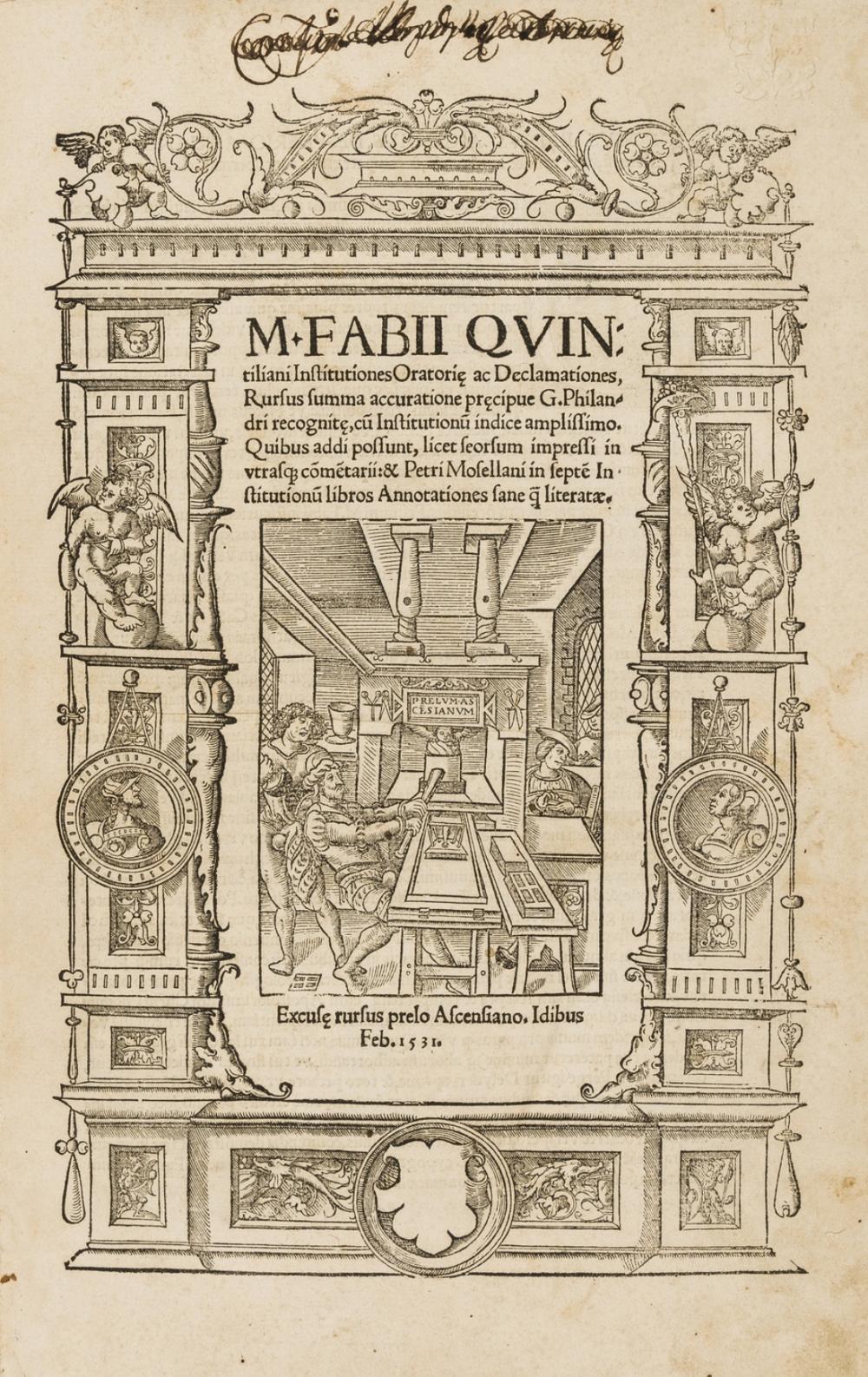 Badius Ascensius.- Quintilianus (Marcus Fabius) Institutiones Oratoriae ac Declamationes, Paris, Jodocus Badius Ascensius, 1531.